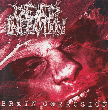 Dead Infection - Brain Corrosion