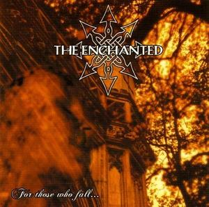 Enchanted - For Those Who Fall..