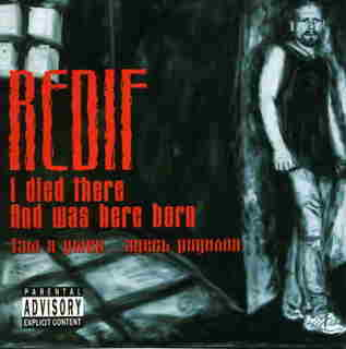 Redif - I Died There... and Was Here Born (Там я умер... здесь родился)