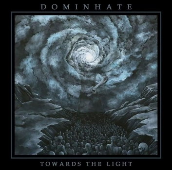 Dominhate - Towards the Light