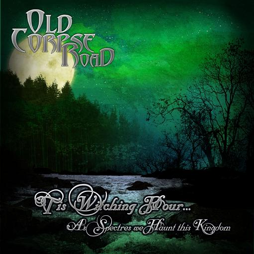Old_Corpse_Road-Tis_Witching_Hour