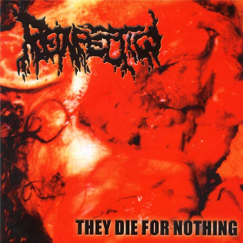 Reinfection-They_Die_For_Nothing