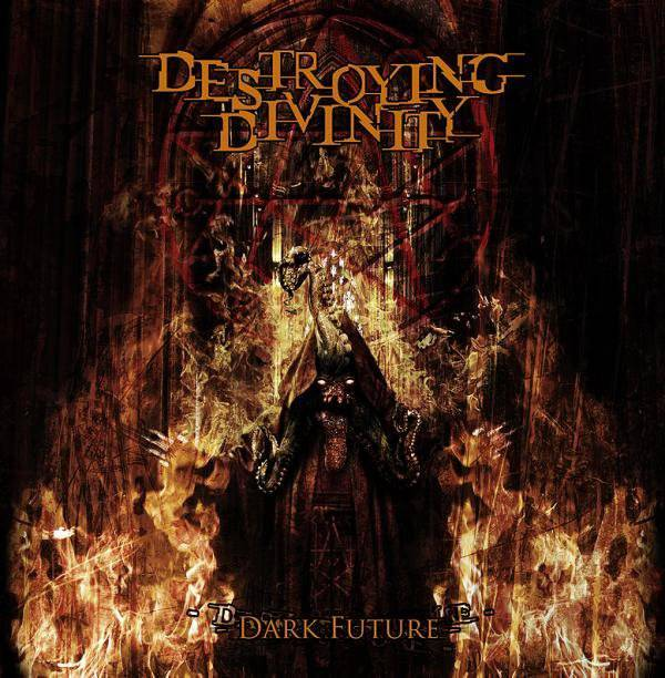 Destroying_Divinity-Dark_Future