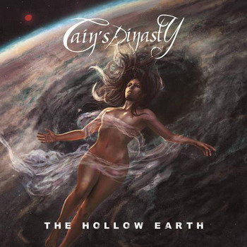 Cain's Dynasty - The Hollow Earth