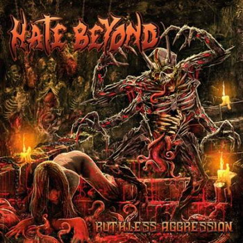 Hate Beyond - Ruthless Aggression