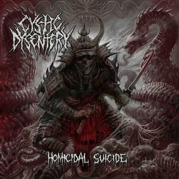 Cystic Dysentery - Homicidal Suicide