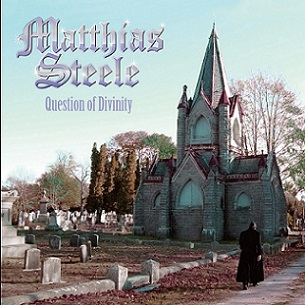Matthias Steele - Questions Of Divinity