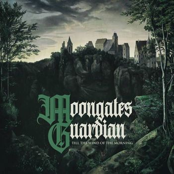 Moongates Guardian - Till The Wind Of The Morning