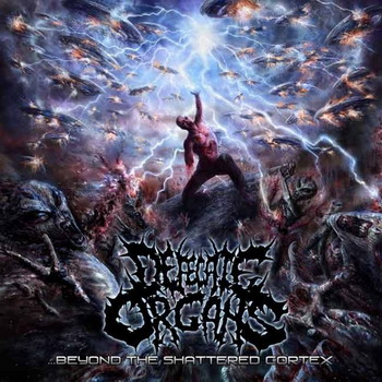 Defecate Organs - Beyond the Shattered Cortex