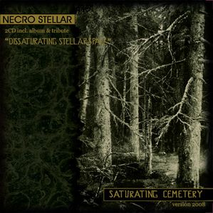 Necro Stellar - Saturating Cemetery (Version 2008)