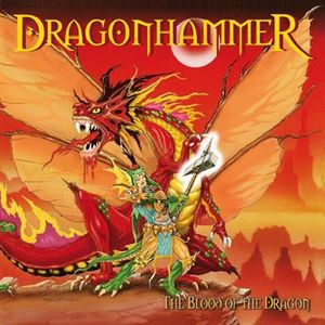 Dragonhammer - The Blood Of The Dragon