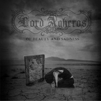 Lord Agheros - Of Beauty And Sadness