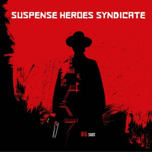 Suspence Heroes Syndicate - Big Shot