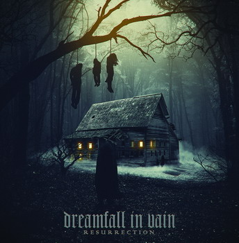 Dreamfall in Vain - Resurrection