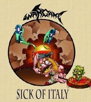 Wargame - Sick Of Italy