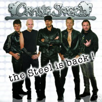 Crying Steel - The Steel Is Back!