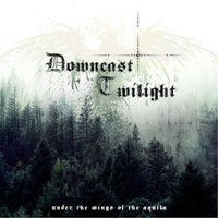 Downcast Twilight - Under The Wings Of The Aquilla