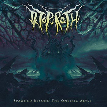 Octopurath - Spawned Beyond The Oneiric Abyss