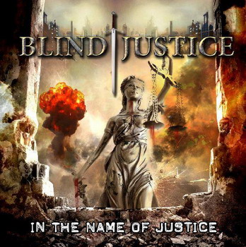 Blind Justice - In The Name Of Justice