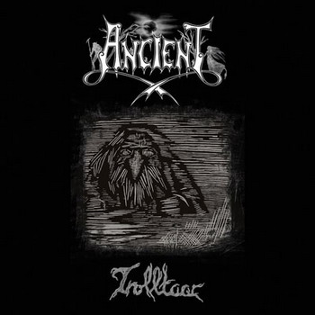 Ancient  - Trolltaar