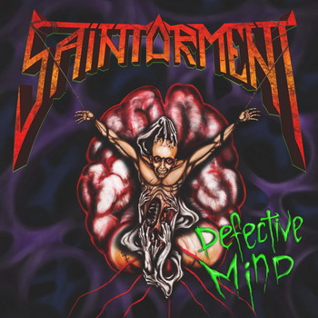 Saintorment - Defective Mind
