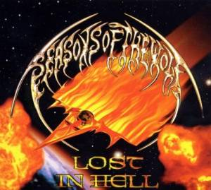 Seasons Of The Wolf - Lost In Hell