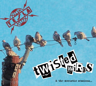 Tesla - Twisted Wires & The Acoustic Sessions…