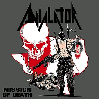 Anialator - Mission Of Death