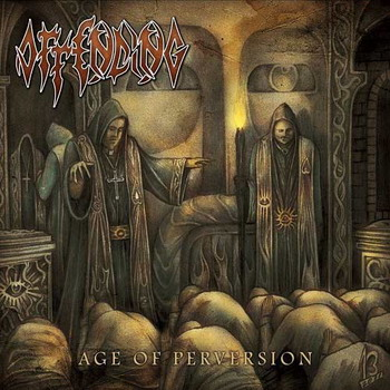 Offending - Age Of Pervertion