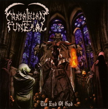 Carpathian Funeral - The End Of God