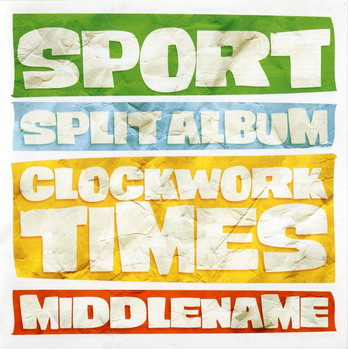 Clockwork Times / Middlename - Sport. Split CD