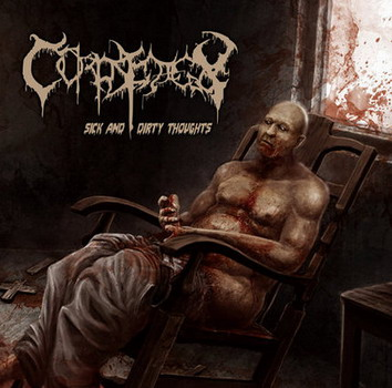 Corpsedecay - Sick And Dirty Thoughts