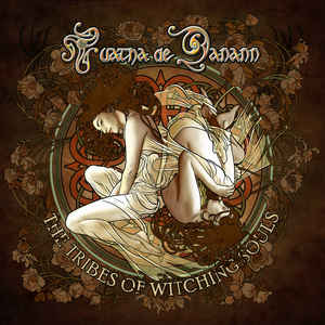 Tuatha De Danann - The Tribes of Witching Souls