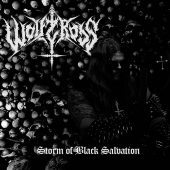 Wolfcross - Storm Of Black Salvation